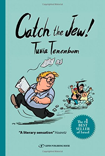 Catch the Jew! por Tuvia Tenenbom