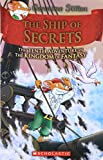 #5: The Ship of Secrets (Geronimo Stilton and the Kingdom of Fantasy #10)