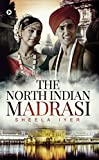 The North Indian Madrasi