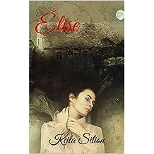 Élise (French Edition)
