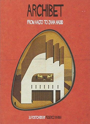 Archibet : From Aalto to Zaha Hadid