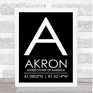 Akron United States of America Coordinates Black & White World City Quote Print