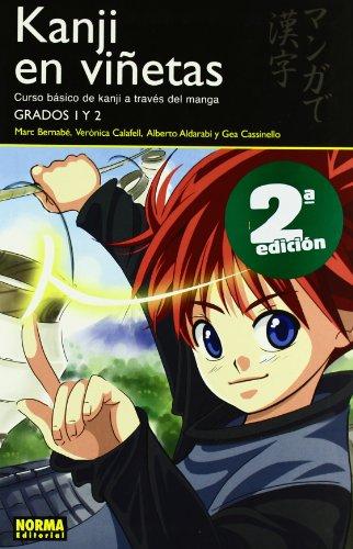 Kanji en Vinetas 1 / Kanji in Mangaland 1: Curso Basico De Kanji a Traves Del Manga: Grados 1 y 2 / Basic Kanji Course Through Manga: Grades 1 and 2