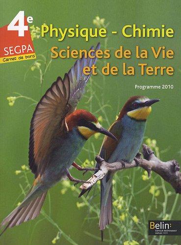 Physique-Chimie Sciences de la Vie et de la Terre 4e SEGPA : Programme 2010