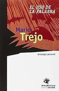 El uso de la Palabra par Mario Trejo