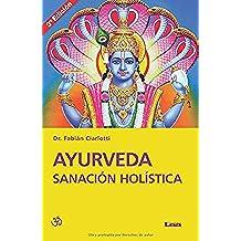 Ayurveda Sanacion Holistica 3 Ed.