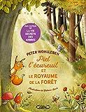 Piet l'écureuil et le royaume de la forêt