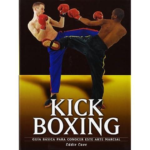 Kick boxing (artes marciales) (Artes Marciales Series / Martial Arts Series)