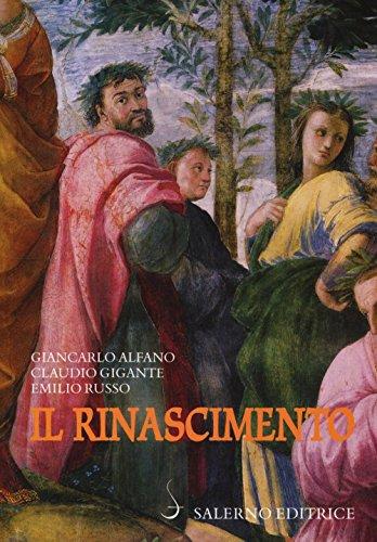Il Rinascimento. Un'introduzione al Cinquecento letterario italiano