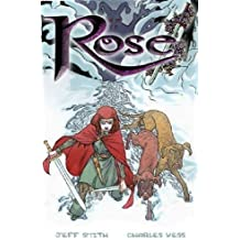 Rose by Jeff Smith (2002-04-08)