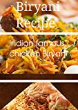 Indian Famous Biryani Recipe.: How to Prepare a Indian Chicken Biryani Recipe.