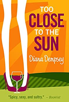 Too Close to the Sun by [Dempsey, Diana]