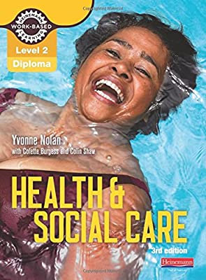 Level 2 Health and Social Care Diploma  Candidate Book 3rd edition