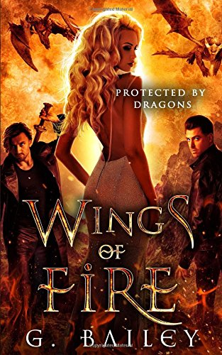 Wings of Fire (Protected by Dragons)