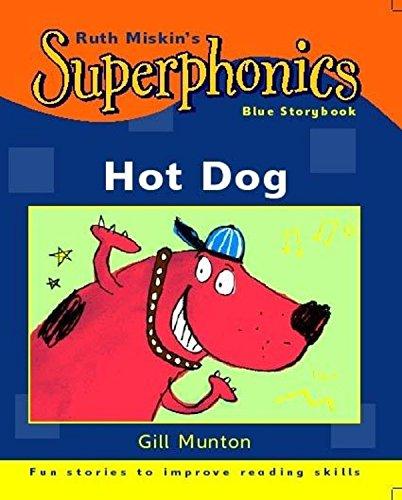 Superphonics: Blue Storybook: Hot Dog!