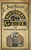 Best Bartender Books - Jerry Thomas' Bartenders Guide: How to Mix All Review