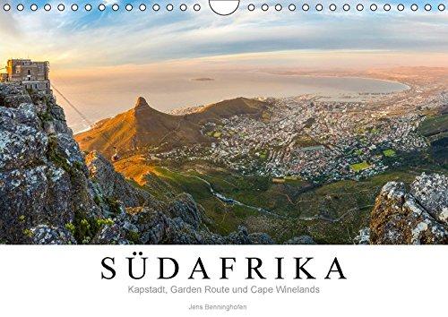 Südafrika: Kapstadt, Garden Route und Cape Winelands (Wandkalender 2018 DIN A4 quer): Eine Reise an das Kap der Guten Hoffnung. (Monatskalender, 14 [Kalender] [Apr 16, 2017] Benninghofen, Jens
