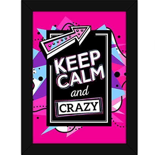 funny posters quotes with frames for room and home decor quirky wall art keep calm and be crazy