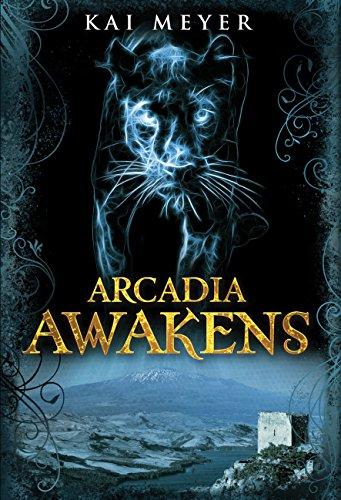 Arcadia Awakens por Kai Meyer