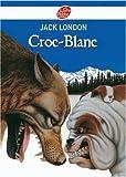 Croc-Blanc - Livre de Poche Jeunesse - 20/02/2008
