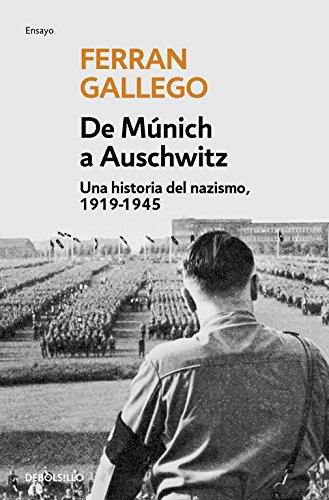 De Múnich a Auschwitz (ENSAYO-HISTORIA)
