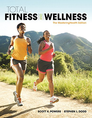 Total Fitness and Wellness: The MasteringHealth Edition
