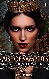 Age of Vampires 2: Der dunkle Wald
