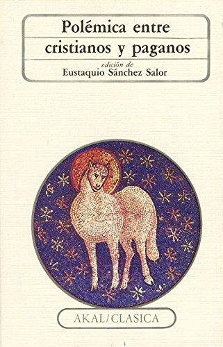 Polémica entre cristianos y paganos (Clásica) por Salor Sanchez