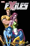 Exiles Ultimate Collection Book 2 TPB (Graphic Novel Pb)