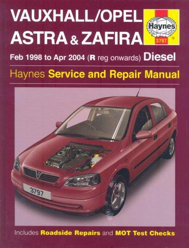 Vauxhall/Opel Astra and Zafira Diesel Service and Repair Manual: 1998 to 2004 (Haynes Service and Repair Manuals) por A. K. Legg