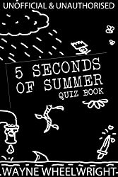 5 Seconds of Summer Quiz book (English Edition)