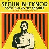 Poor Man No Get Brother: Assembly & Revolution 1969-1975