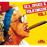 Sex, Drugs & Volksmusik