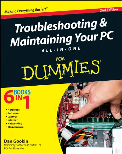 Troubleshooting and Maintaining Your PC All-in-One For Dummies (English Edition) -