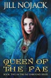 Queen of the Fae: Book Two in the Fae Unbound Series