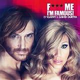 F*** Me I'm Famous 2012