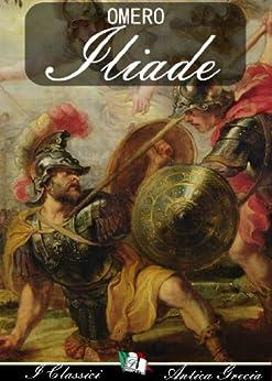 Iliade (Italian Edition) von [Omero]