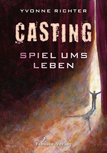 Buchseite und Rezensionen zu 'Casting: Spiel ums Leben' von Yvonne Richter