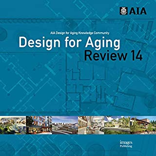 Design for Aging Review 14: AIA Design for Aging Knowledge Community
