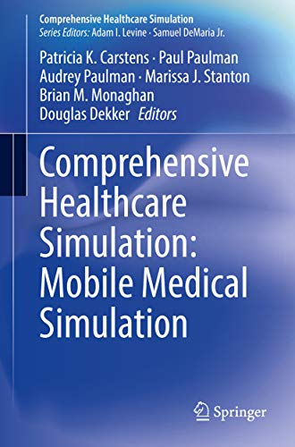 Comprehensive Healthcare Simulation: Mobile Medical Simulation (English Edition)