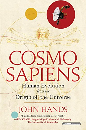 Cosmosapiens: Human Evolution from the Origin of the Universe por John Hands