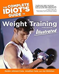 The Complete Idiot's Guide to Weight Training (Complete Idiot's Guides (Lifestyle Paperback))