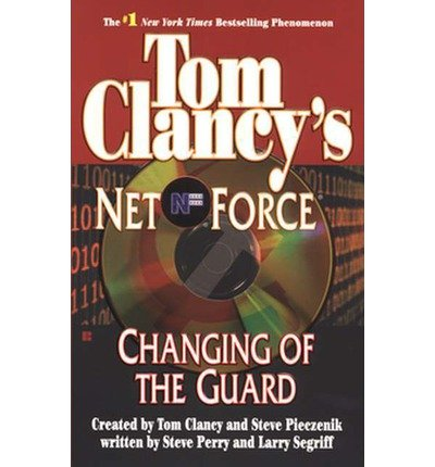 [(Changing of the Guard: Net Force 08)] [by: Dr. Steve Perry Sch] Berkley Net