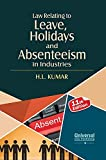 #7: Law Relating to Leave Holidays and Absenteeism in Industries