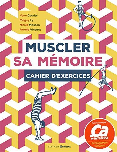 Muscler sa mémoire par Yann Caudal