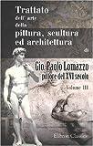 eBook Gratis da Scaricare Trattato dell arte della pittura scultura ed architettura di Gio Paolo Lomazzo pittore del XVI secolo Tomo 3 (PDF,EPUB,MOBI) Online Italiano