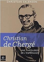 Christian de Chergé : Une théologie de l'espérance