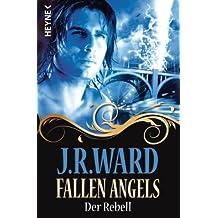 Fallen Angels - Der Rebell: Fallen Angels 3