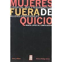 Mujeres Fuera De Quicio. Literatu (Interes General)