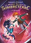 Le Monde Secret de Sombreterre, Tome 1 - Le clan perdu